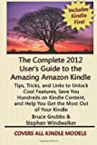 The Complete 2012 User's Guide to the Amazing Amazon Kindle, Stephen Windwalker and Bruce Grubbs, 1468147005