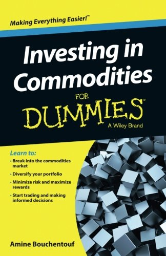 Investing in Commodities For Dummies by For Dummies