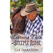 Learning Faith at Steeple Ridge: A Buttars Brothers Novel (Steeple Ridge Romance Book 2)