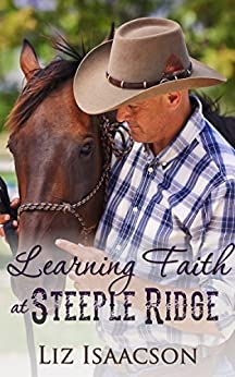 Learning Faith at Steeple Ridge: A Buttars Brothers Novel (Steeple Ridge Romance Book 2) by [Isaacson, Liz]