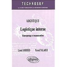 logistique interne, logistique entreposage & manutention