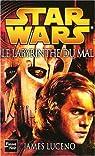 Star Wars, tome 81 : Le Labyrinthe du mal par Luceno