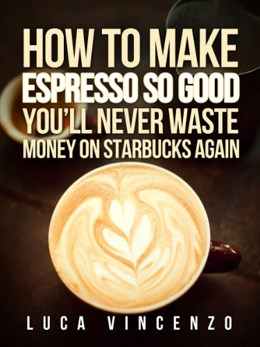 How to make espresso so good youll never waste money on starbucks how to make espresso so good youll never waste money on starbucks again fandeluxe Image collections