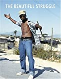 The Beautiful Struggle: Street attitude from South Africa's Townships