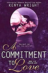 A Commitment to Love: Interracial Erotic Romance Thriller (Chasing Love Book 3)