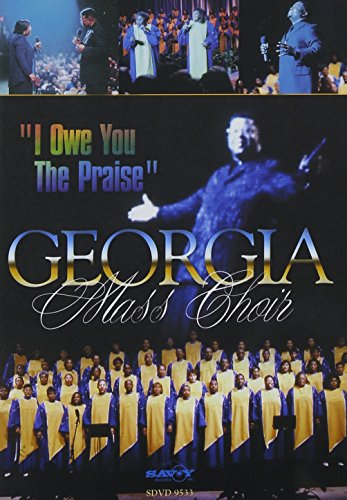 Georgia Mass Choir - I Owe You the Praise (DVD)