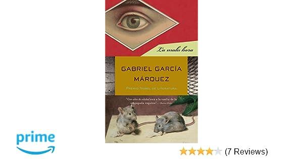 Amazon.com: La mala hora (Spanish Edition) (9780307475770): Gabriel García Márquez: Books