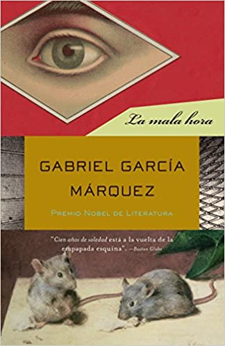 Amazon.com: La mala hora (Spanish Edition) (9780307475770): Gabriel ...
