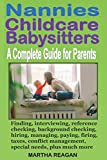 Nannies Childcare Babysitters: A Complete Guide for