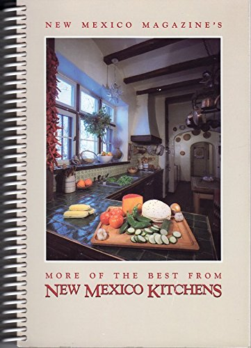More of the Best From New Mexico Kitchens (Best Food In Mexico City)