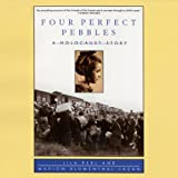 Four Perfect Pebbles: A Holocaust Story by Lila Perl front cover