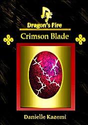 Crimson Blade (#17) (Dragon's Fire)