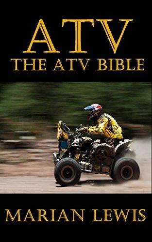 ATV: The ATV Bible - Wheels Dirt Magazine