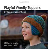 Playful Woolly Toppers: 10 Hats to inspire your inner child