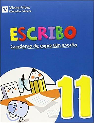 Ebook para descargar gratis electrónica básica Escribo. Cuaderno De Expresión Escrita. 11 CHM 8468220051