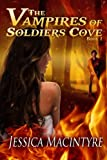 The Vampires of Soldiers Cove, Jessica MacIntyre, 1477693858