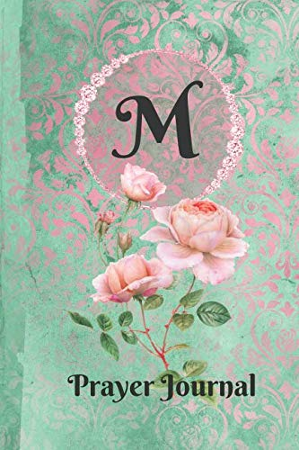 Letter M Personalized Monogram Praise and Worship Prayer Journal: Religious Devotional Sermon Journal in Green and Pink Damask Lace with Roses on Glossy ()