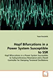 Hopf Bifurcations in a Power System Susceptible to Ssr, Yasar Kucukefe, 3639368142