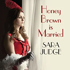 Honey Brown Is Married Audiobook