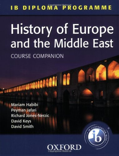 Download IB Course Companion: History of Europe and the Middle East (IB Diploma Programme) pdf