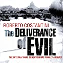 The Deliverance of Evil Audiobook by Roberto Costantini, N. S. Thompson Narrated by Saul Reichlin