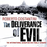 The Deliverance of Evil | Roberto Costantini,N. S. Thompson