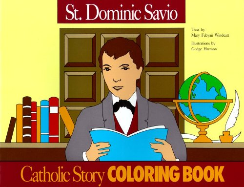 St. Dominic Savio Coloring Book: A Catholic Story Coloring Book