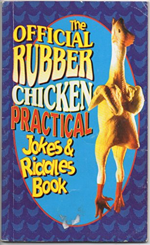 The Official Rubber Chicken Practical Jokes & Riddles Book -