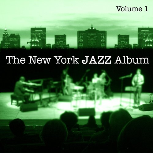 Electric Jazz Fusion - The New York Jazz Album Vol. 1 - Fusion, Electric Grooves, Jazz Rock and Reggae Influence