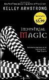 Industrial Magic, Kelley Armstrong, 0553593781