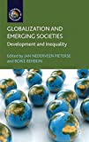 img - for Globalization and Emerging Societies: Development and Inequality (Frontiers of Globalization) book / textbook / text book