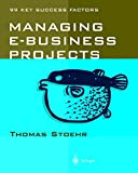 img - for Managing e-Business Projects book / textbook / text book