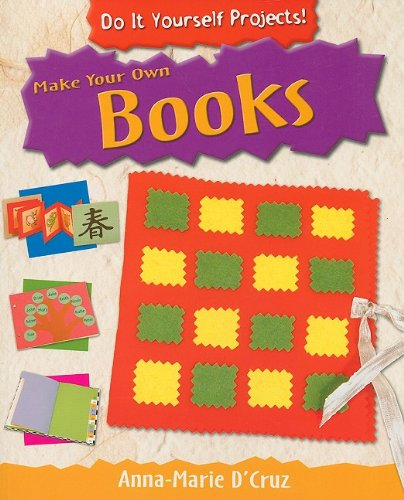 Make Your Own Books (Do It Yourself Projects!) pdf epub