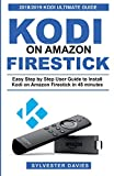 Kodi on Amazon Firestick: Easy Step by Step User