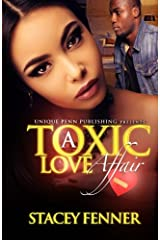 A Toxic Love Affair (Volume 1) Paperback