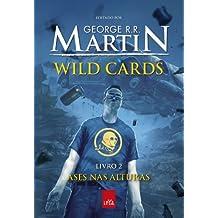 Wild Cards: ases nas alturas - Livro 2