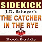 'The Catcher in the Rye' by J.D. Salinger - Sidekick [Study Guide] |  BookBuddy