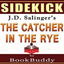 'The Catcher in the Rye' by J.D. Salinger - Sidekick [Study Guide] Audiobook by  BookBuddy Narrated by Lee Strayer