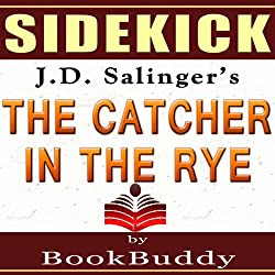 'The Catcher in the Rye' by J.D. Salinger - Sidekick [Study Guide]