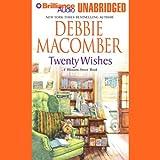 Twenty Wishes: A Blossom Street Book