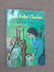 HELEN KELLER'S TEACHER.