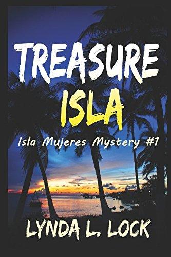 Treasure Isla (Isla Mujeres Mystery Series)