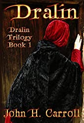 Dralin (Dralin Trilogy Book 1)