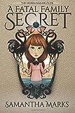 A Fatal Family Secret (The Morphosis.me Files, Book #1) (Volume 1)