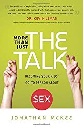 More Than Just the Talk: Becoming Your Kids' Go-To Person About Sex Paperback – March 17, 2015