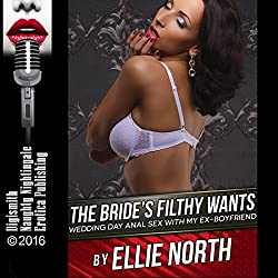 The Bride's Filthy Wants