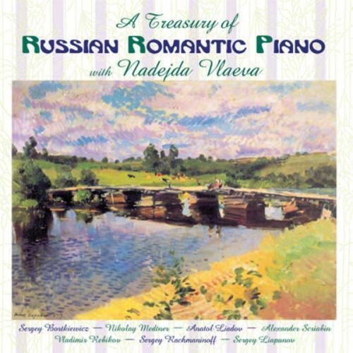 - Treasury of Russian Romantic Piano by Nadejda Vlaeva (2009-04-14)