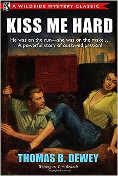 Mejortorrent Descargar Kiss Me Hard: A Wildside Mystery Classic En PDF Gratis Sin Registrarse
