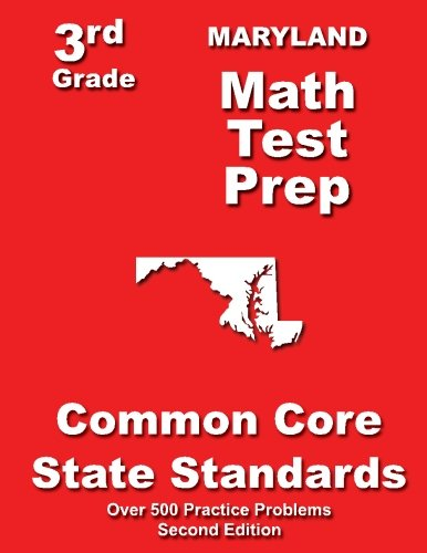 Maryland 3rd Grade Math Test Prep: Common Core State Standards