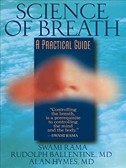 Science of Breath: A Practical Guide by [Swami Rama]